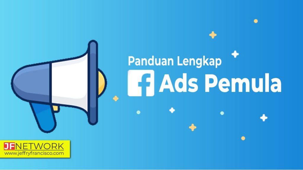 Panduan Facebook Ads Pemula