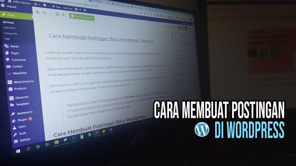 Cara membuat Postingan Wordpress
