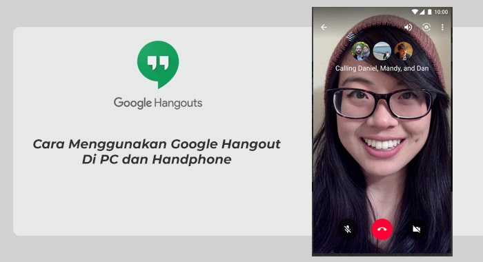 Cara menggunakan google hangout